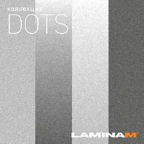 Новинка 2020 - коллекция DOTS Laminamrus